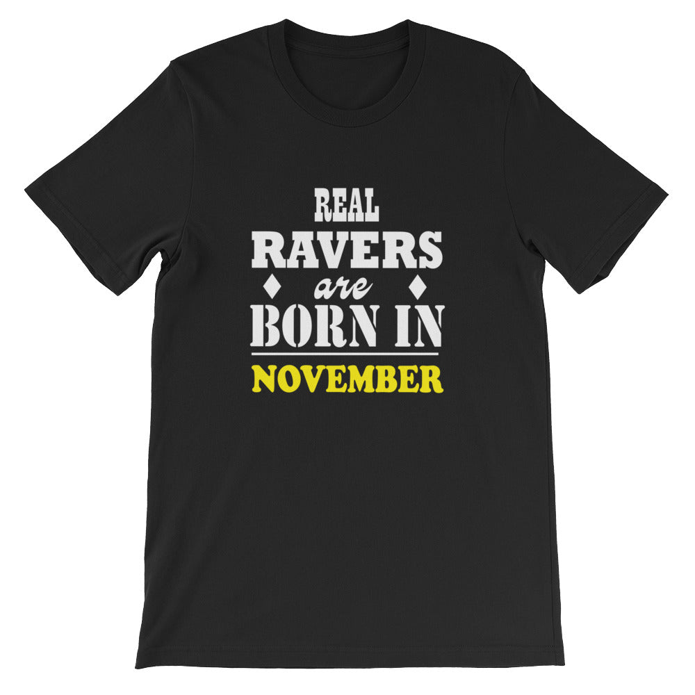 Real Ravers Are Born In November T-Shirt Men Black by Raverabbit