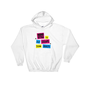 Hardstyle Is My Escape From Reality Hoodie Men  Women White by Raverabbit