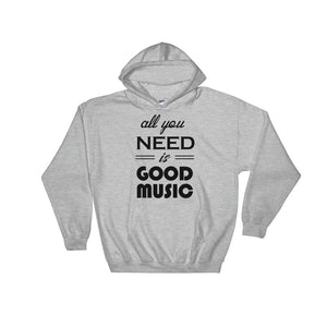 All You Need Is Good Music Hoodie Men Women Sport Grey by Raverabbit