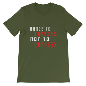 Dance To Express Not To Impress T-Shirt Men Olive Green by Raverabbit