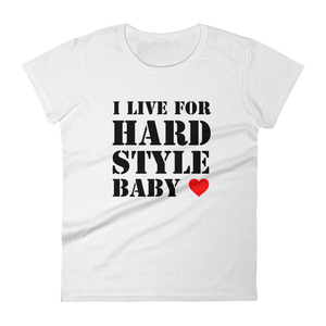 I Live For Hardstyle Baby T-Shirt Women White by Raverabbit