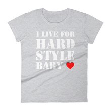 I Live For Hardstyle Baby T-Shirt Women Heather Grey by Raverabbit
