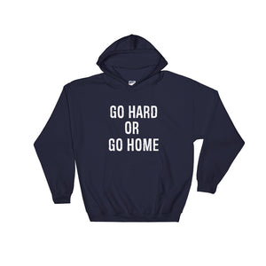 Go Hard or Go Home Hoodie Men and Women Navy by Raverabbit