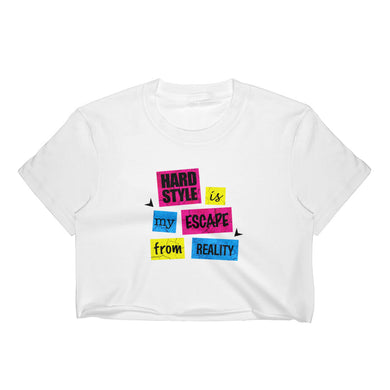 Hardstyle Is My Escape From Reality Crop Tee Women White by Raverabbit