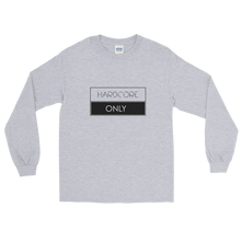 Hardcore Only (Long Sleeve T-Shirt)