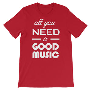 All You Need Is Good Music T-shirt Men Red  by Raverabbit