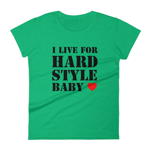 I Live For Hardstyle Baby T-Shirt Women Heather Green by Raverabbit