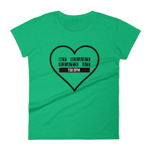 My Heart Beats At 150 BPM T-shirt Women Green by Raverabbit