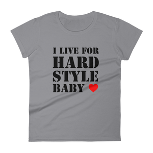 I Live For Hardstyle Baby T-Shirt Women Storm Grey by Raverabbit