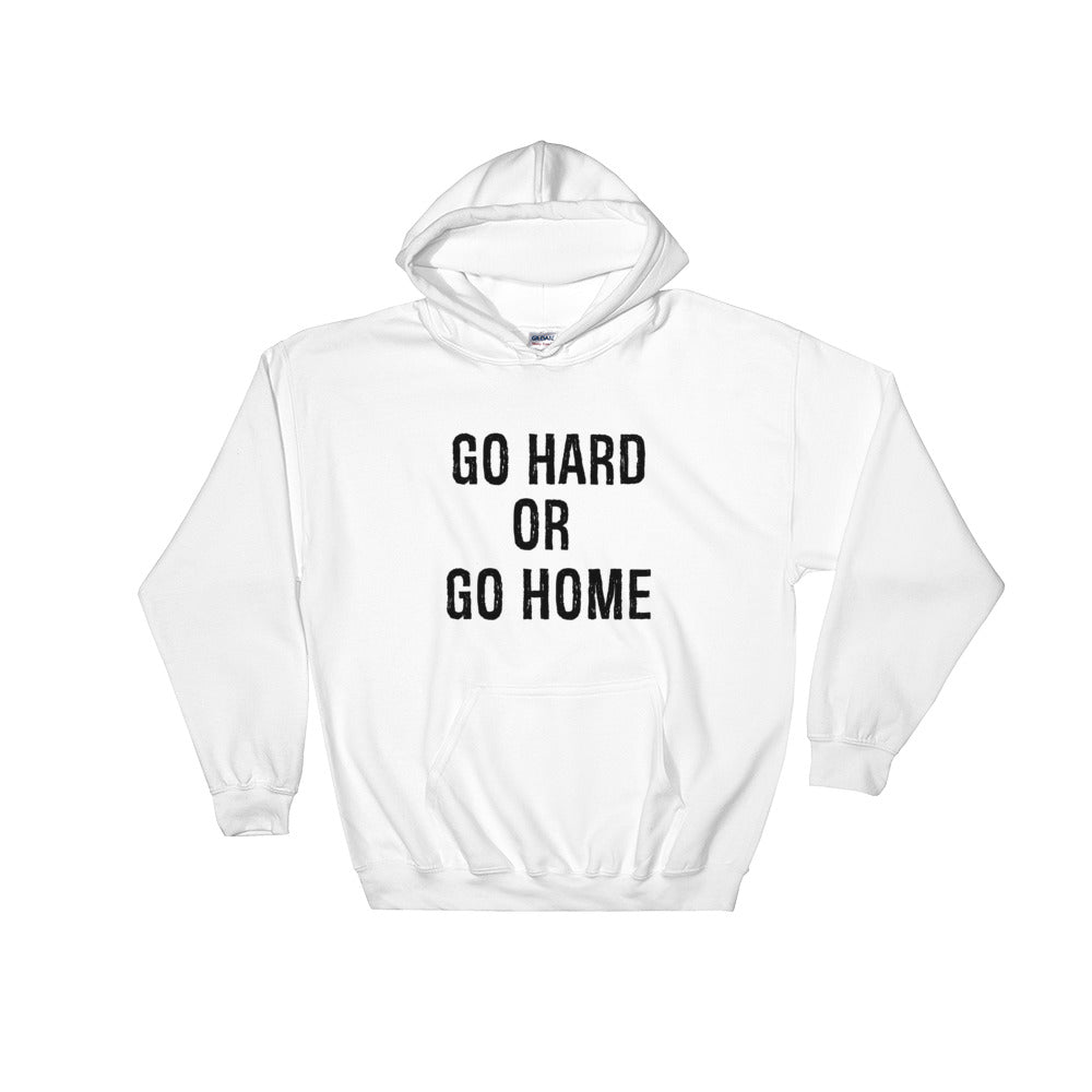Go Hard or Go Home Hoodie Men and Women White by Raverabbit