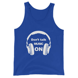 Don't Talk Music ON (Tank Top)