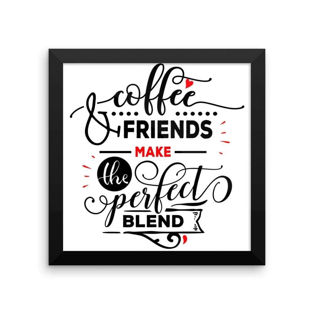 """ Coffee and Friends"" Black Framed Premium Luster Print Posters-Home - Wall Arts & Decors - Prints & Posters-Maison d'Elite-10×10-Black frame-wooden-Très Elite"