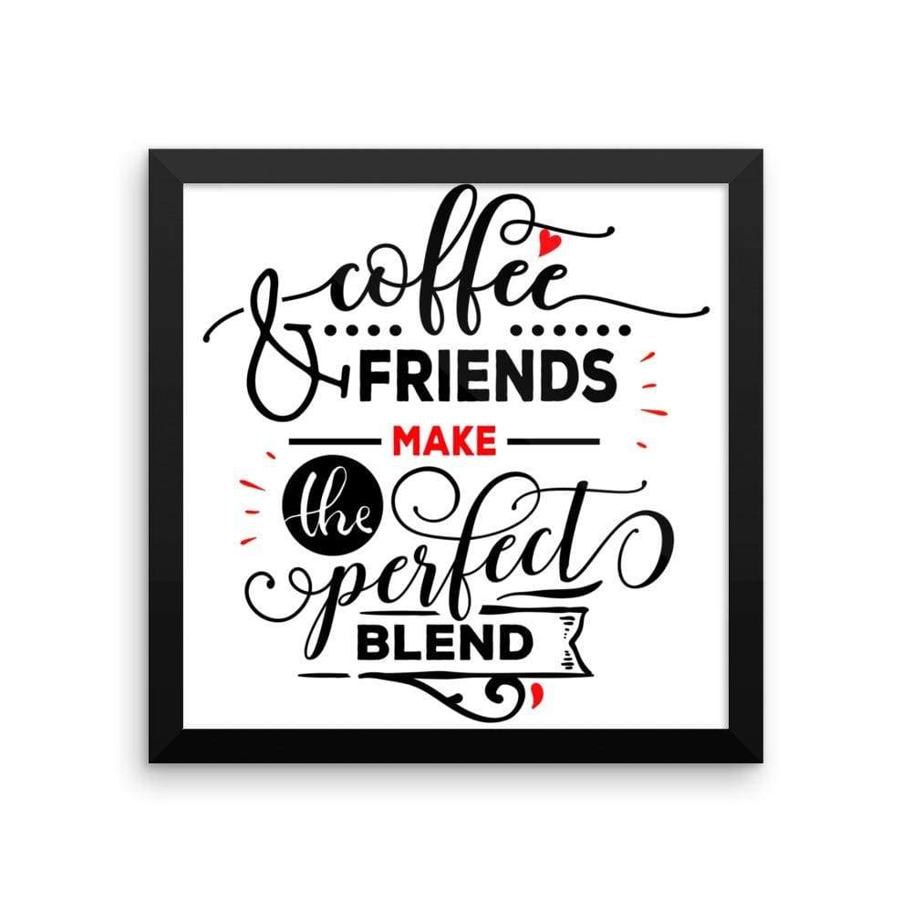 """ Coffee and Friends"" Black Framed Premium Luster Print Posters-Home - Wall Arts & Decors - Prints & Posters-Maison d'Elite-12×12-Black frame-wooden-Très Elite"