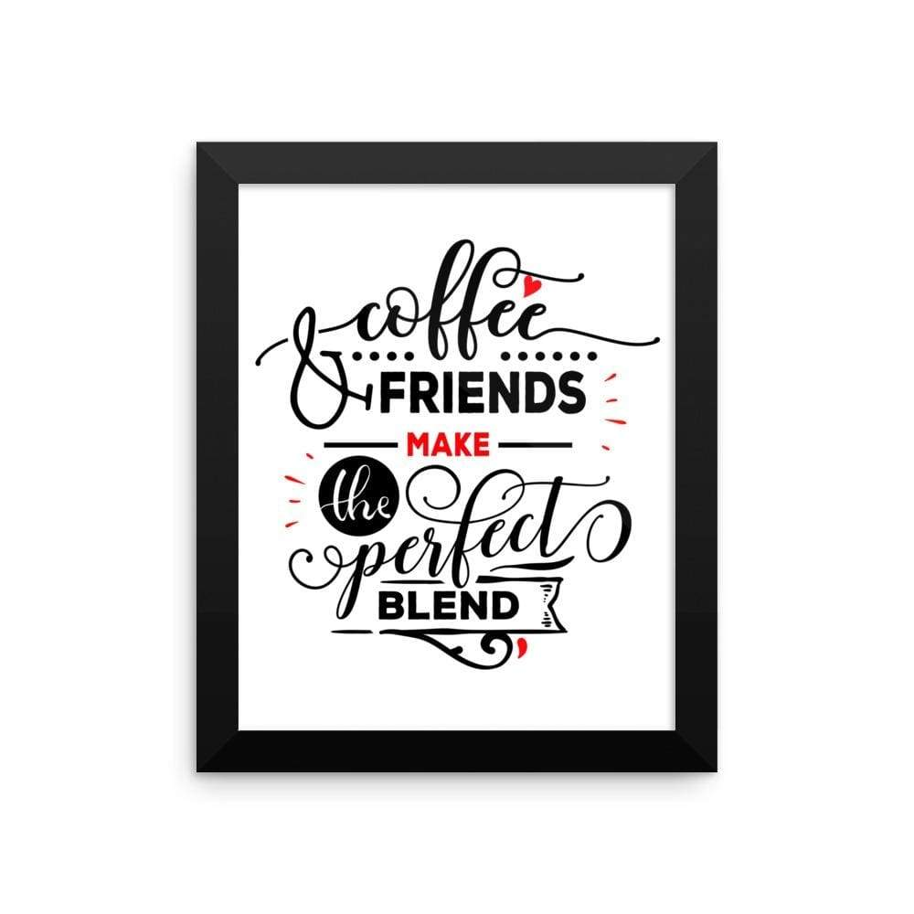 """ Coffee and Friends"" Black Framed Premium Luster Print Posters-Home - Wall Arts & Decors - Prints & Posters-Maison d'Elite-8×10-Black frame-wooden-Très Elite"