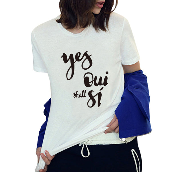 Yes Oui Shall Si Designer tee