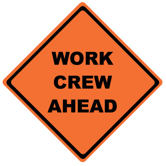 Reflective Roll-Up Sign Work Crew Ahead Image Main