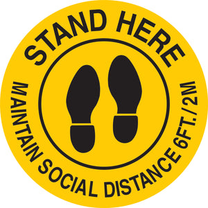 Social Distancing Floor Sign Round in English Stand Here Maintain Social Distance 6 ft./ 2M Yellow with Black Lettering Main Image