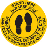 Social Distancing Floor Sign Round in English and Spanish Stand Here Maintain Social Distance 6 ft./ 2M Yellow with Black Lettering Main Image