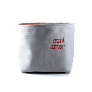 Cunt-ainer Basket