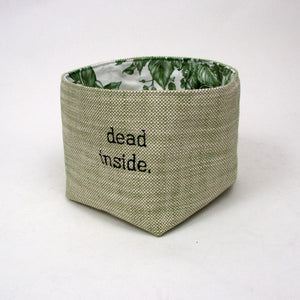 Dead Inside Basket