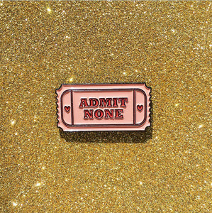 Admit None Pin (Pink) - OhYouFox