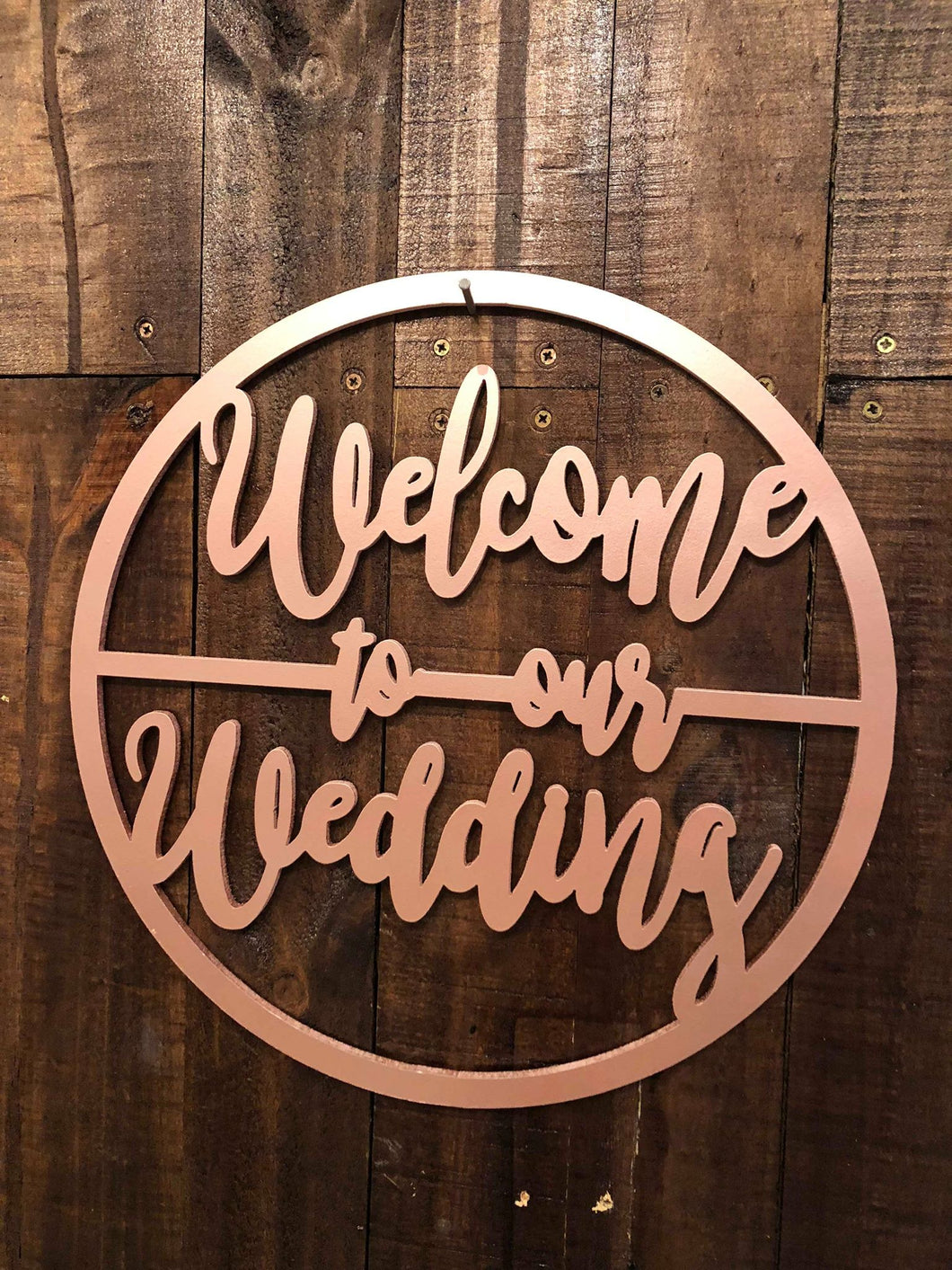 Welcome To Our Wedding Hoop- Rose Gold