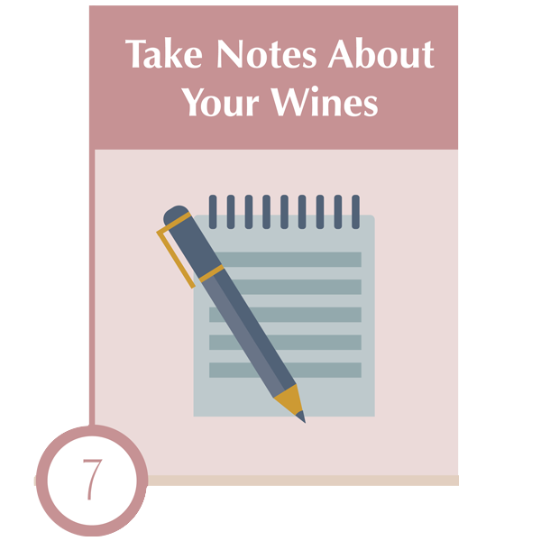 Take Notes About the Wines