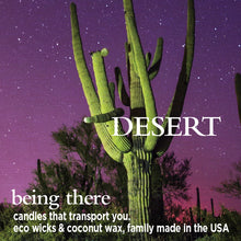 "Load image into Gallery viewer, ""BEING THERE"" DESERT, Mineral Rich Sand & Desert Flowers, 8 oz. Jar Candle"