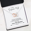 """To Wife, Love Husband-Last Breath"" Interlocking Hearts Necklace"