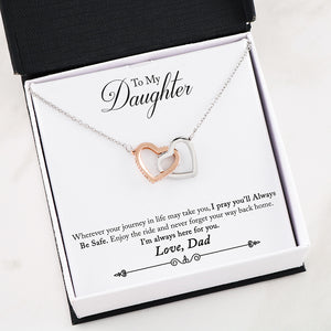 """To Daughter, Love Dad-Pray Always Be Safe"" Interlocking Hearts Necklace"