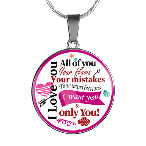 """I Love You, All of You"" Necklace"