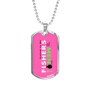 "Called to Be ""Fishers of Men""- Pink -Tag & Military Chain"