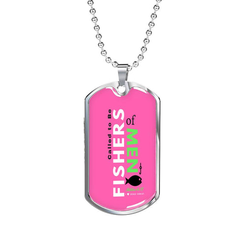 "Image of Called to Be ""Fishers of Men""- Pink -Tag & Military Chain"