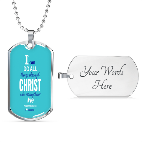 """I can do all things through CHRIST"" Tag & Military Chain"