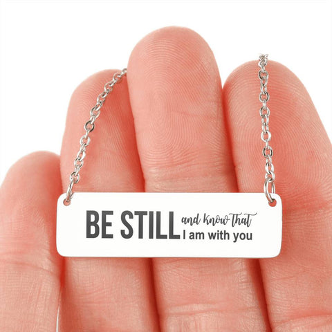 "Image of ""BE STILL and know that I am with you"" Horizontal Plate Necklace"