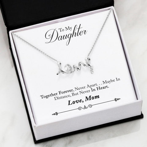 """To Daughter, Love Mom-Braver"" Scripted Love Necklace"