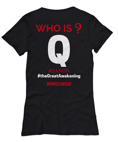 Q Trust the Plan WWG1WGA The Great Awakening Who is Q? Shirt