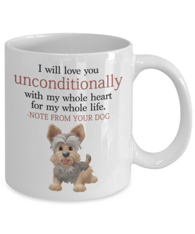 "Image of Dog v.4 ""I will love you unconditionally with my whole heart for my whole life."" Mug"