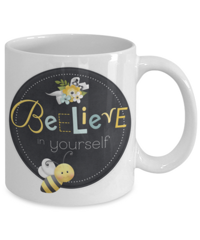 "Image of ""Beelieve in Yourself"" Mug"