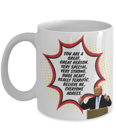 Image of Funny Trump Person Praise Mug - White