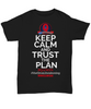 Q-Trust the Plan T-shirt