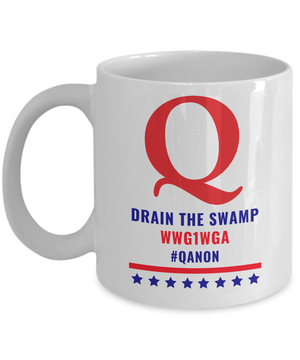 Q Drain the Swap WWG1WGA Qanon Novelty Mug