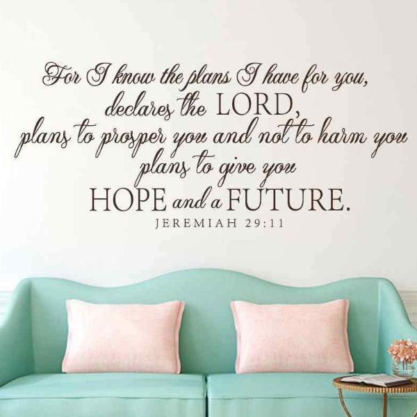 Jeremiah 29 - For I know the plans I have for you - Scripture Verse Wall Decal