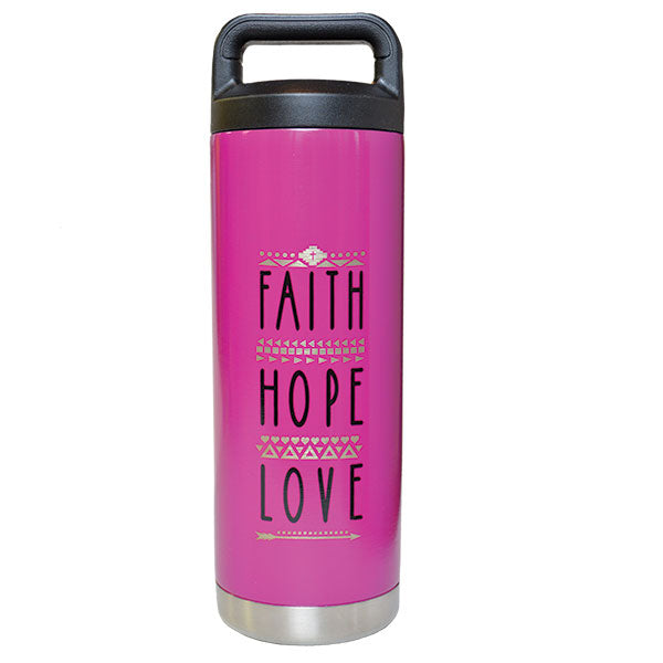 18 oz. Multi-Use SS Bottle - Faith Hope Love