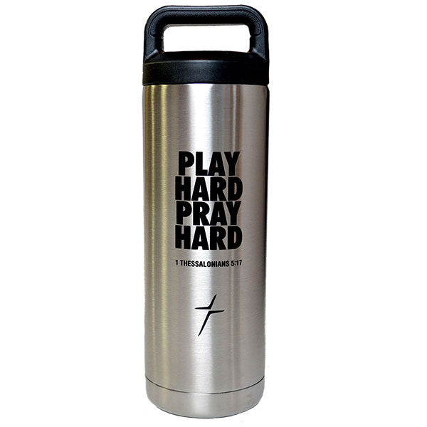 18 oz. Multi-Use SS Bottle - Play Hard Pray Hard