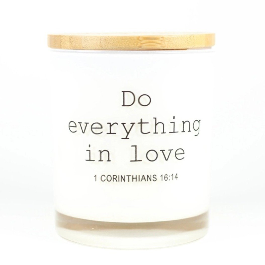 DO EVERYTHING IN LOVE CANDLE