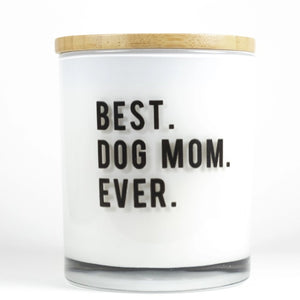 BEST DOG MOM EVER
