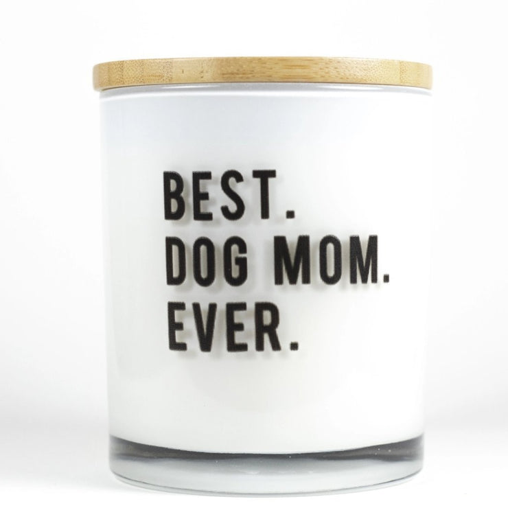 Best Dog Mom Ever Candle