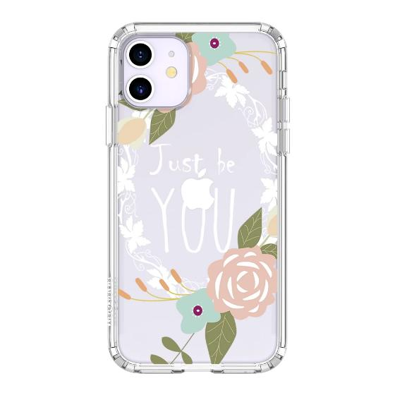 Just Be You Phone Case - iPhone 11 Case