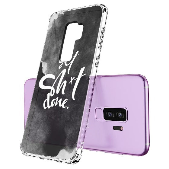 Get Sh*t Done Phone Case - Samsung Galaxy S9 Plus Case